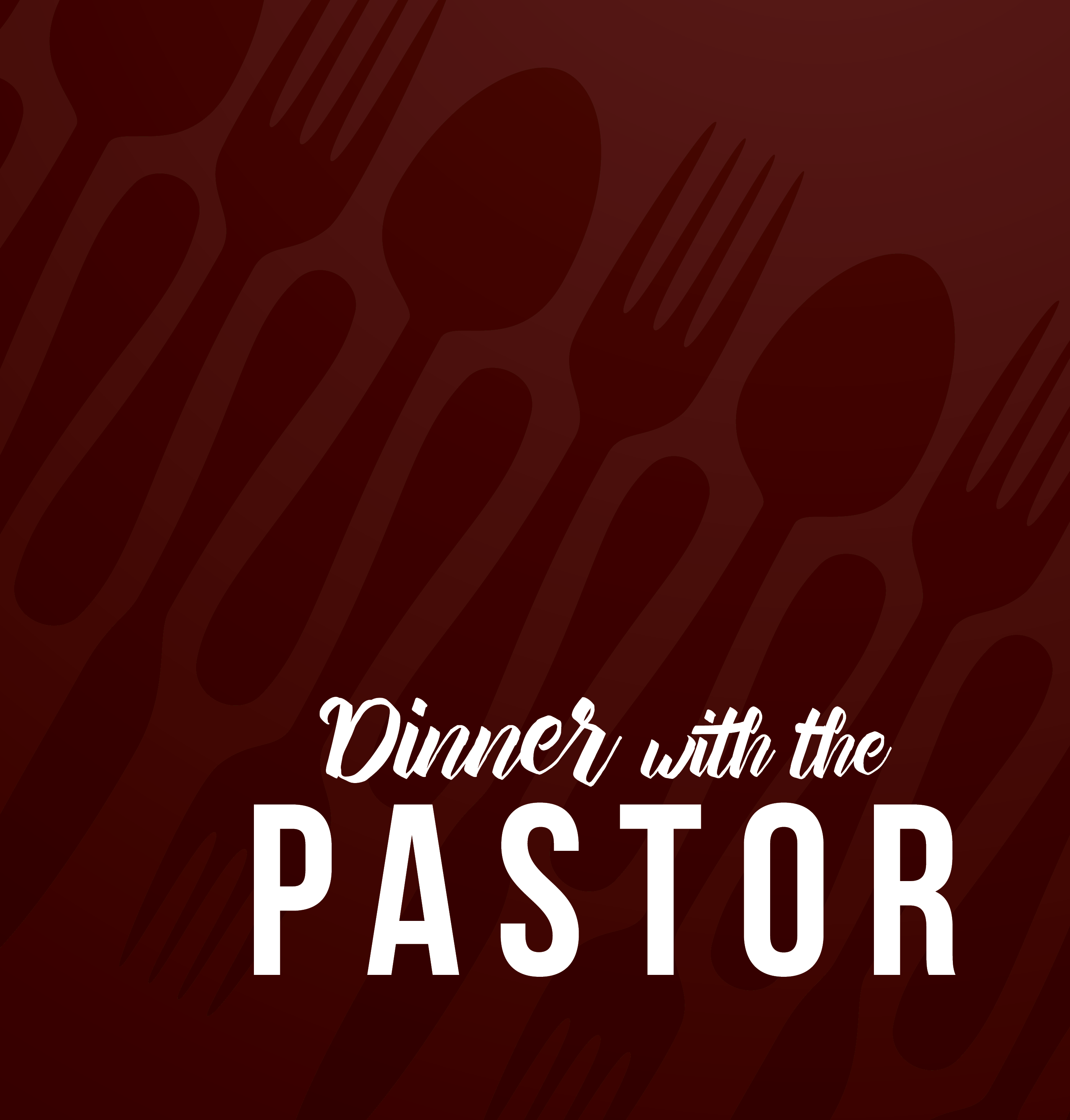 belong through Dinner with the Pastor
