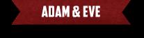 Adam-&-Eve