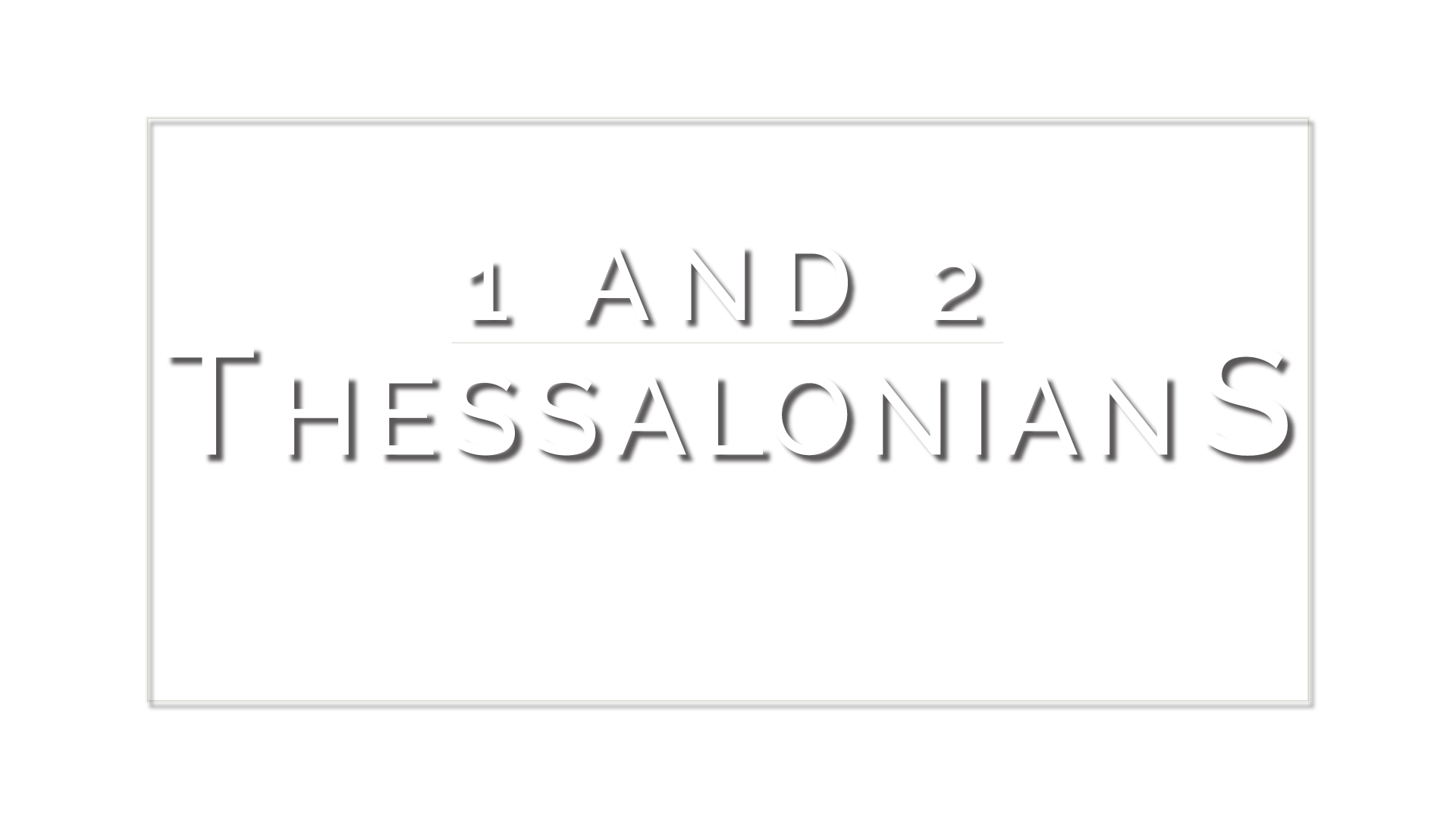 1-&-2-Thessalonians-Foreground