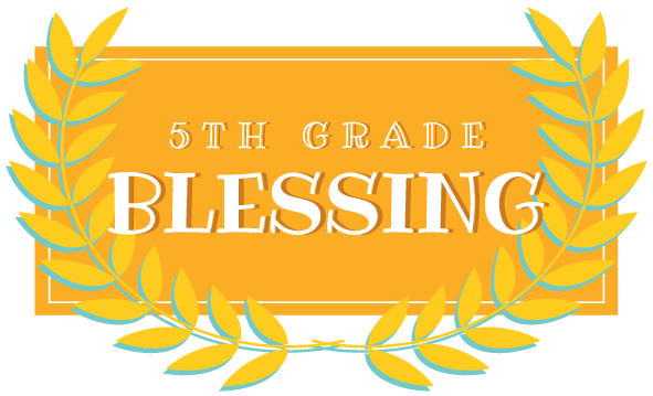 5th-Grade-Blessing-Foreground