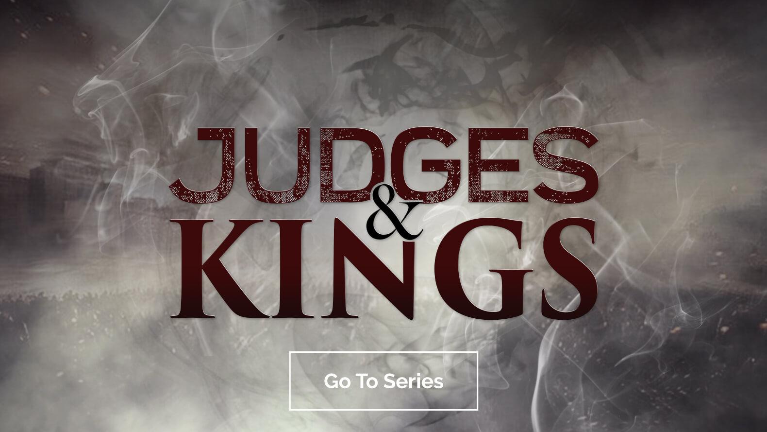 Judges-&-Kings-Sermon-Archive-Image (1)