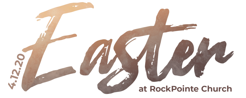 Easter at RockPointe Church