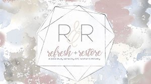 Refresh & Restore Bible Study