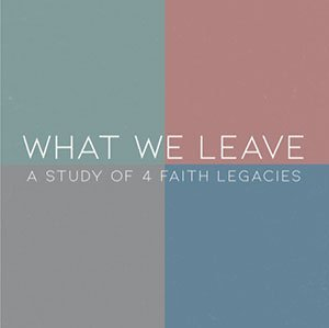 What We Leave