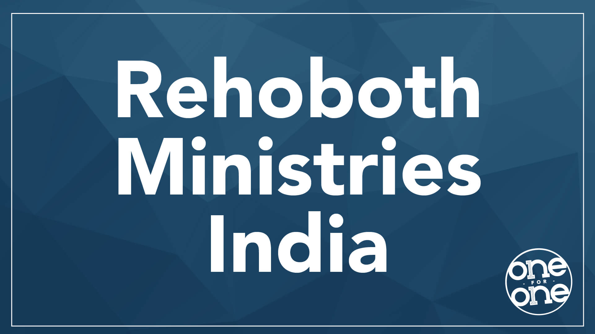 Rehoboth Ministries India