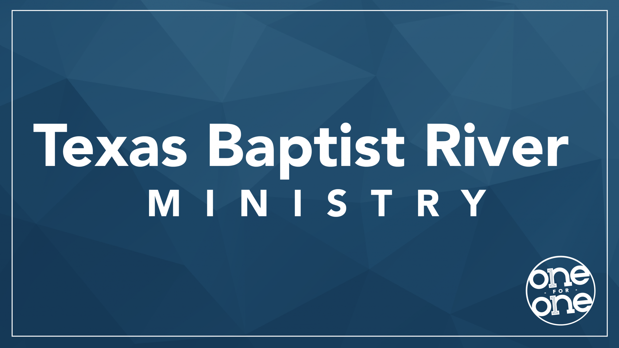 Texas Baptist River Ministry