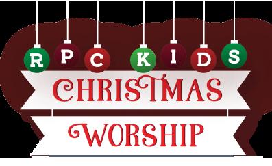 RPCKids Christmas Worship