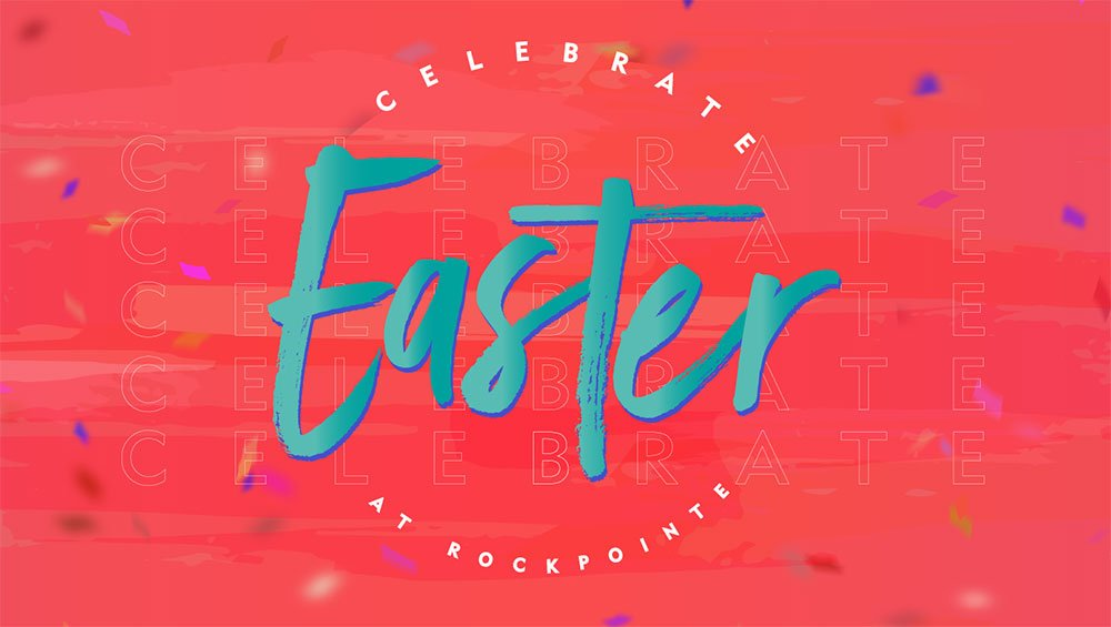 Celebrate Easter at RockPointe
