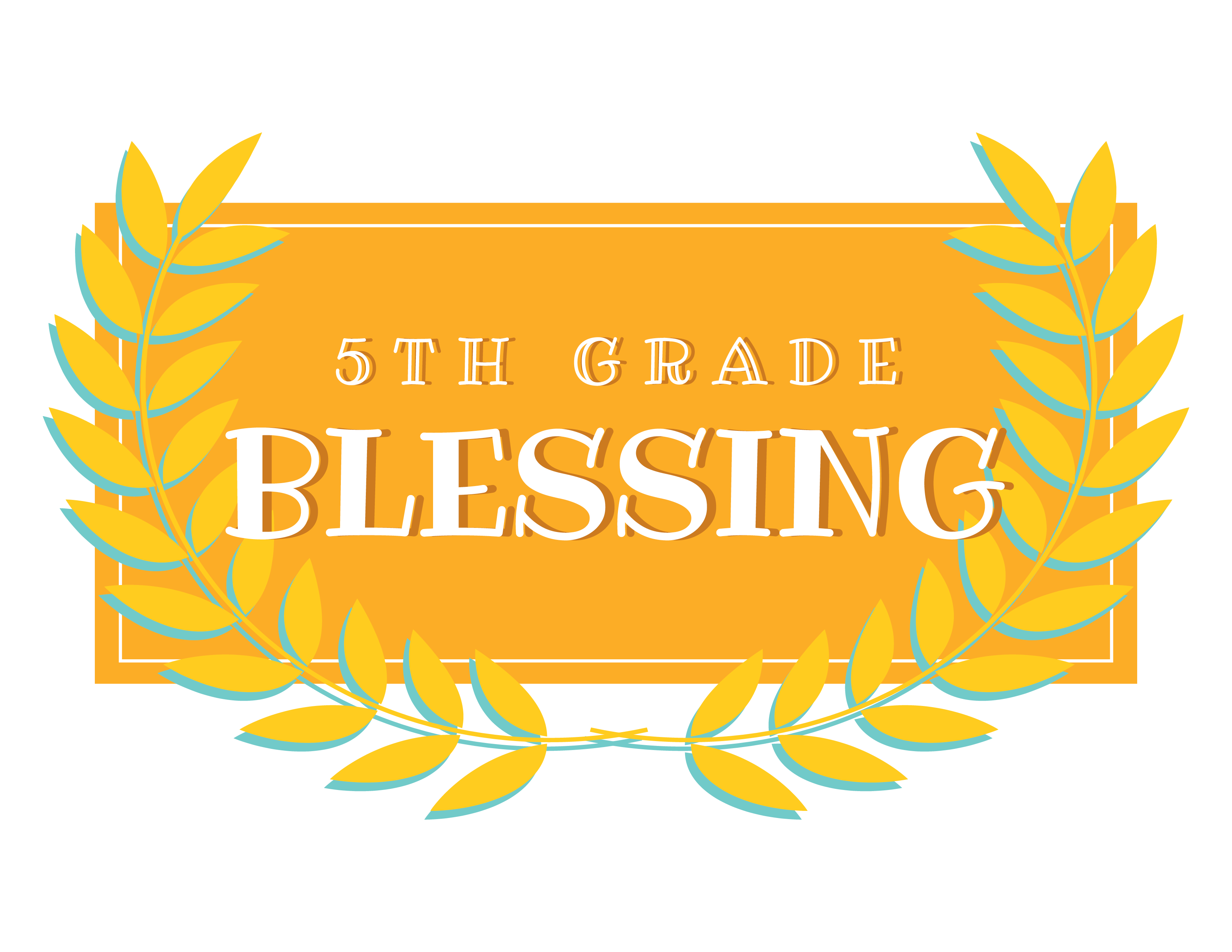 5th Grade Blessing