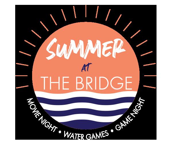 Summer at the Bridge